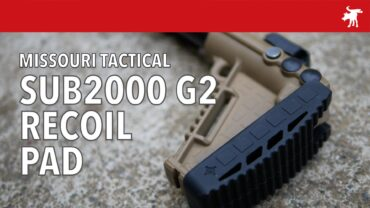 Missouri Tactical Sub2000 Recoil Pad Review