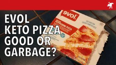 Evol Keto Pizza Good or Garbage?