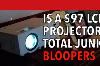 Towond LCD Projector Review Bloopers