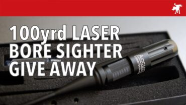 Win a 100yrd laser bore sighter.